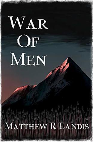 War of Men: Book two of the Last Incarnation Trilogy
