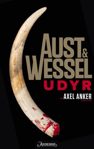 Udyr (Axel Anker #1)