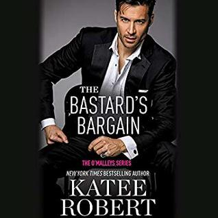 The Bastard's Bargain (The O'Malleys, #6)