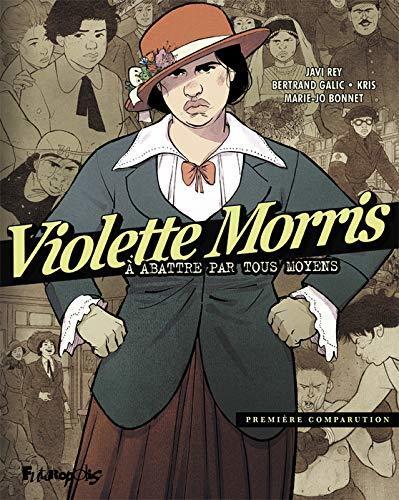 Violette Morris (Tome 1): À abattre par tous moyens (ALBUMS)