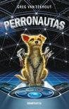 Perronautas by Greg Van Eekhout