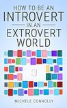 How To Be An Introvert In An Extrovert World