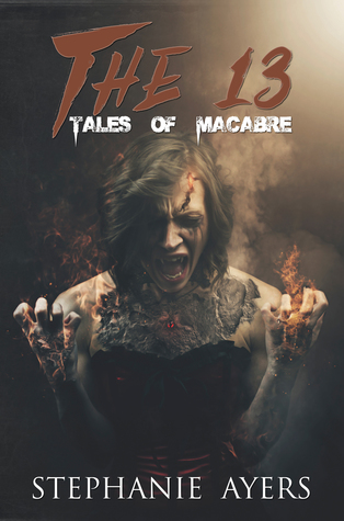 The 13: Tales of the Macabre