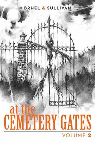 At The Cemetery Gates by John Brhel
