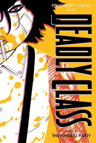Deadly Class, Book Two (Deadly Class Deluxe Edition, #2)