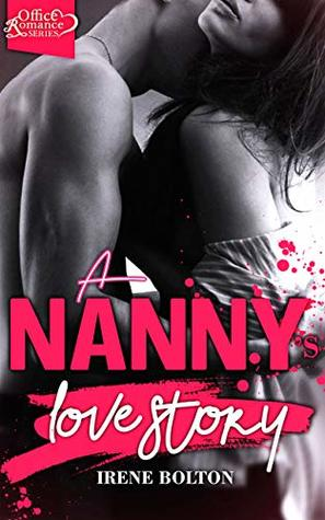 A Nanny's Love Story (Office Romance Series)