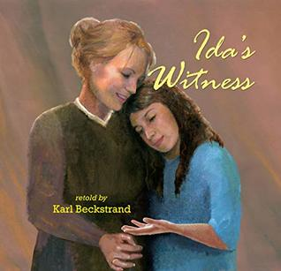 Ida's Witness: The True Story of an Immigrant Girl (Young American Immigrants Book 1)