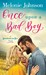 Once Upon a Bad Boy (Sometimes in Love, #3) by Melonie Johnson