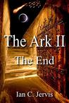The Ark II: The End