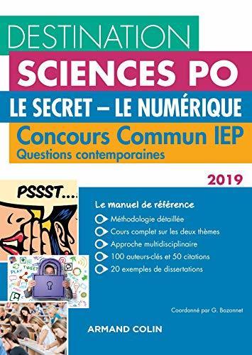 Destination Sciences Po - Le Secret, Le Numérique - Concours commun IEP