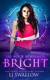The Four Horsemen: Bright