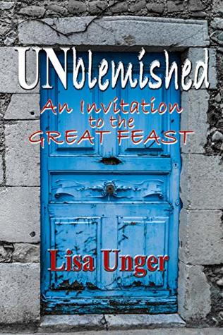 UNblemished: An Invitation to the Great Feast