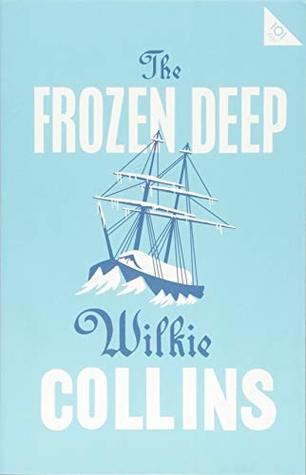 The Frozen Deep (101 Pages series - Alma Classics)