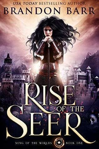 Rise of the Seer (Song of the Worlds, #1)