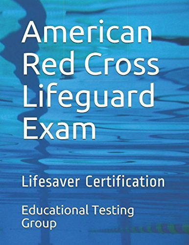 American Red Cross Lifeguard Exam: Lifesaver Certification