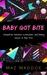 Baby Got Bite by Maz Maddox