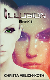 Illusion: An Eomix Galaxy Novel