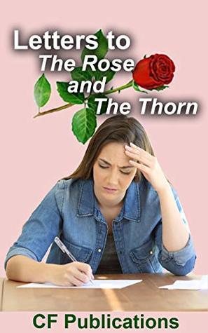 Letters to The Rose and The Thorn