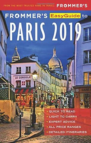 Frommer's EasyGuide to Paris 2019