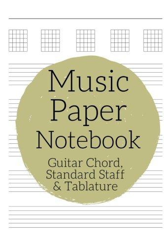 Music Paper Notebook - Guitar Chord, Standard Staff & Tablature: Guitarist workbook, Guitarist Gift
