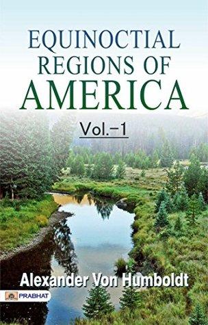 Equinoctial Regions of America V1