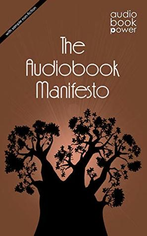 The Audiobook Manifesto: with sample non-fiction