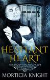 Hesitant Heart (The Hampton Road Club #1)