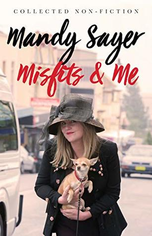 Misfits & Me : Collected Non-fiction