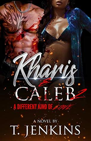 Kharis & Caleb 2: A Different Kind of Love
