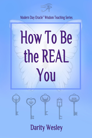 How To Be the REAL You