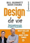 Design de vie : Faire le point sur sa vie et explorer les possibles (Happiness@Work)