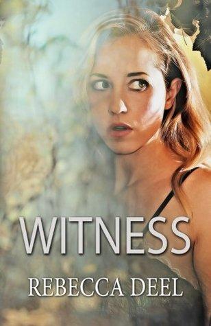 Witness (Otter Creek) (Volume 1)