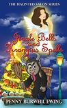 Jingle Bells and Krampus Spells: A Scarlett Cantrell Christmas Novella