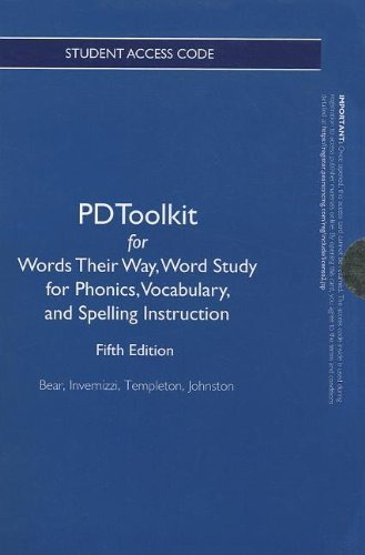 PDToolkit -- Standalone Access Card -- for Words Their Way: Word Study for Phonics, Vocabulary and Spelling Instruction (Words Their Way Series)