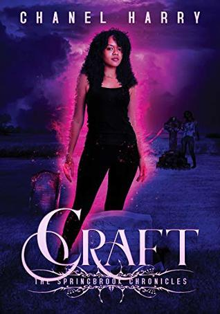 Craft: The Springbrook Chronicles