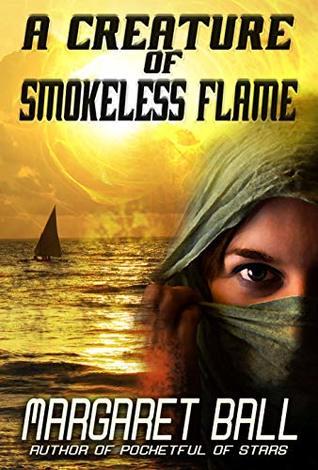 A Creature of Smokeless Flame