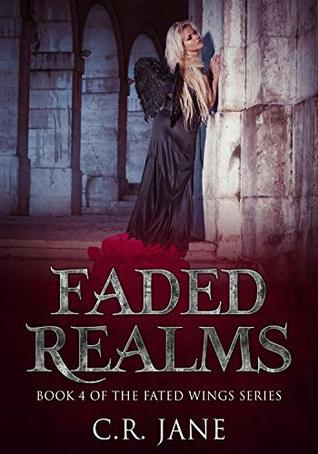Faded Realms by C.R. Jane