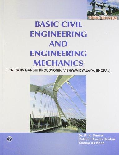 Basic Civil Engineering and Engineering Mechanics