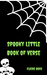 Spooky Little Book of Verse (Little Book of Verse, #3)