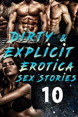 10 Dirty and Explicit Erotica Stories
