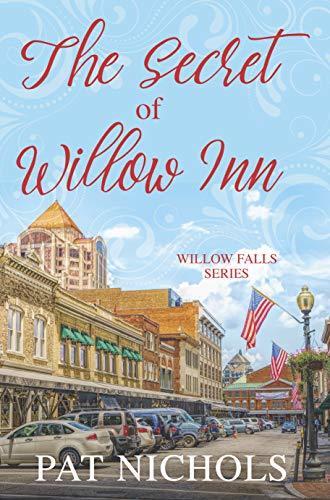 The Secret of Willow Inn (Willow Falls Series Book 1)