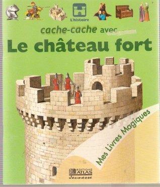 Cache-cache avec le château fort
