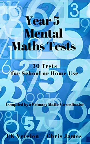 Year 5 Mental Maths Tests: 30 tests for home and school use