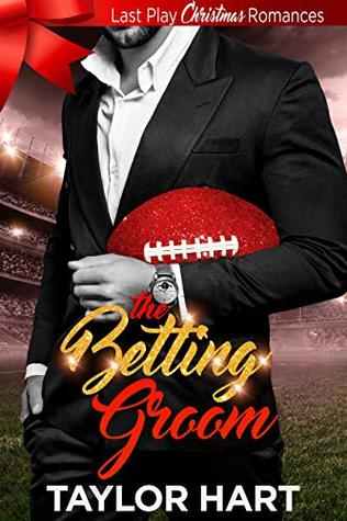 The Betting Groom: The Legendary Kent Brother Romances