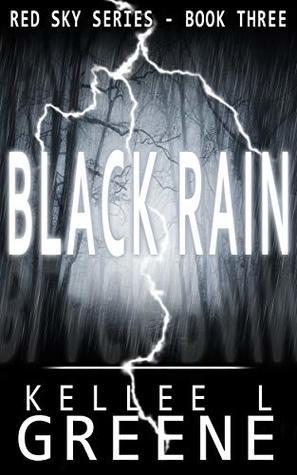 Black Rain - A Post-Apocalyptic Novel (The Red Sky Series Book 3)