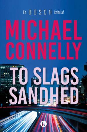 To slags sandhed (Harry Bosch, #20; Harry Bosch Universe, #30)