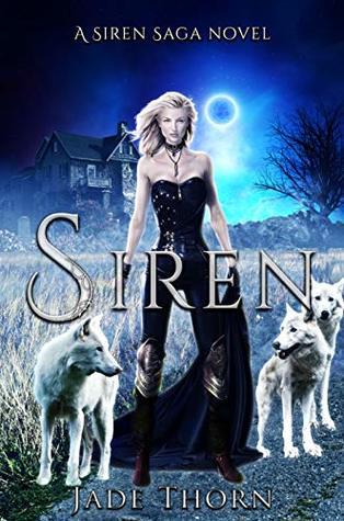 Siren (Siren Saga, #1)