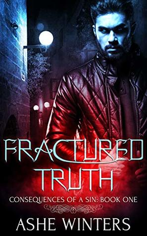 Fractured Truth (Consequences of a Sin, #1)