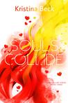Souls Collide (Collide Series #3)