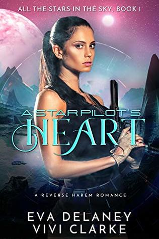 A Star Pilot's Heart (All the Stars in the Sky, #1)
